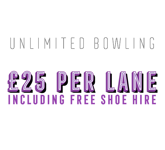 Unlimited bowling for £25 a lane